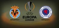 Вильярреал – Рейнджерс прогноз и ставки Лига Европы